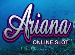 Machine a sous $$ Ariana (Mobile) (Microgaming) $$