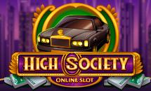 High Society...